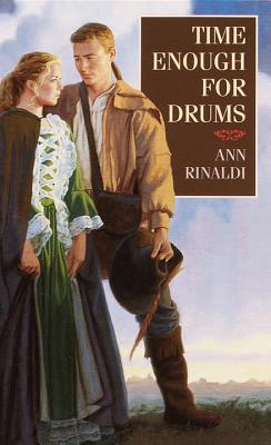 Time Enough for Drums By Rinaldi, Ann