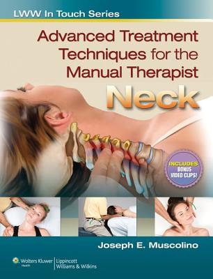 Advanced Treatment Techniques for the Manual Therapist By Muscolino, Joseph E.